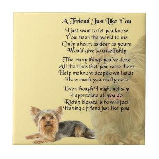 Yorkshire Terrier Dog Friend Poem Tile