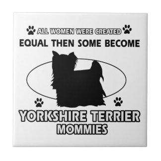 Yorkshire Terrier Mommy Design Ceramic Tiles