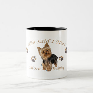 Yorkshire Terrier Needs Training Two-Tone Coffee Mug
