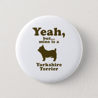 Yorkshire Terrier Pinback Button