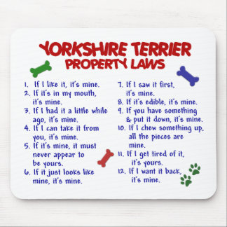 YORKSHIRE TERRIER Property Laws 2 Yorkie Mouse Pad
