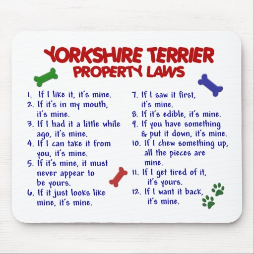 YORKSHIRE TERRIER Property Laws 2 Yorkie Mouse Pads