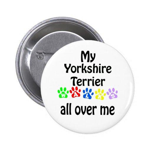 Yorkshire Terrier Walks Design Pin