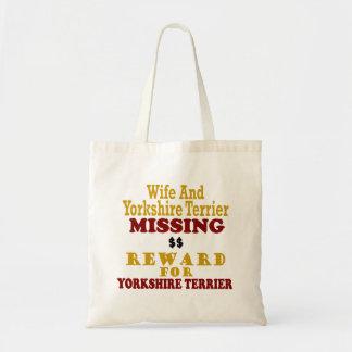 Yorkshire Terrier & Wife Missing Reward For Yorksh Tote Bag