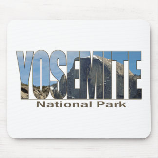 Yosemite National Park Text with Half Dome Mouse Pad