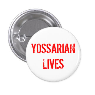 Yossarian Lives Pinback Buttons