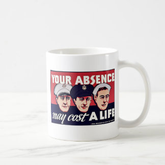 You Absence My Cost A Life Mug