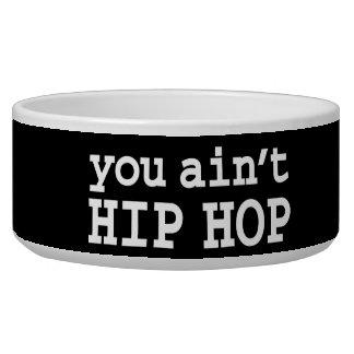 you ain't HIP HOP Bowl