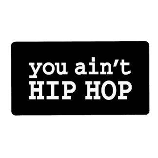 you ain't HIP HOP Label