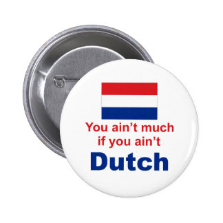 You Ain't Much... Pinback Button