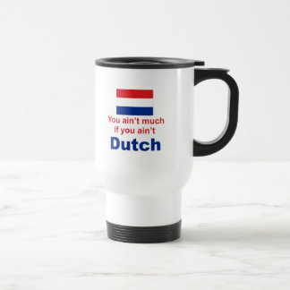 You Ain't Much... Travel Mug