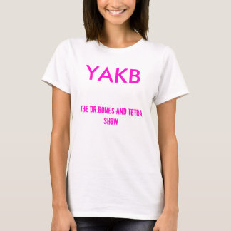 You Already Know Baby Womans Baby T T-Shirt