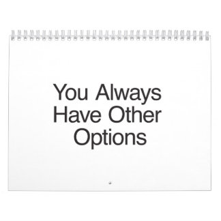 You Always Have Other Options.ai Wall Calendar