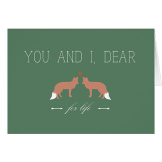 You and I Dear For Life Foxes in Love Card