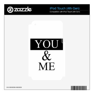 you and me iPod touch 4G skins