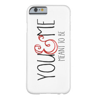 You And Me Meant To Be iPhone 6/6s Case