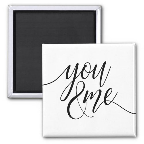 You And Me Romantic Couples Love Magnet