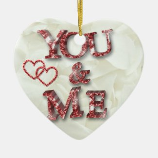 You and Me Romantic Love Ornament