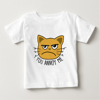 You Annoy Me Baby T-Shirt