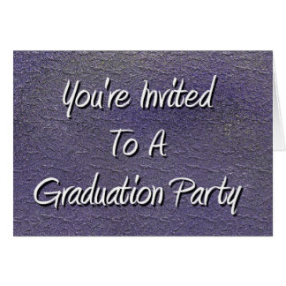 You're Invited To A Graduation Party Card