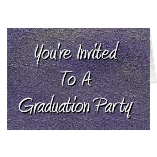 You're Invited To A Graduation Party Greeting Cards