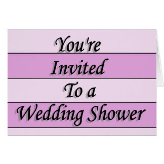 You're Invited To A Wedding Shower 2 Card