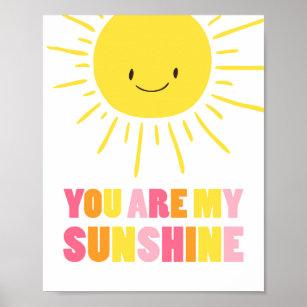 You Ar My Sunshine Nursery Sun Yellow Poster