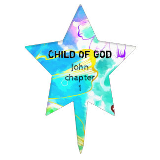 You Are A Child Of God Cake Topper