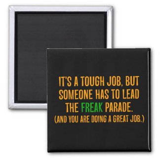 You are a excellent leader (2) 2 inch square magnet