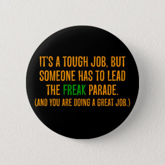 You are a excellent leader (2) pinback button