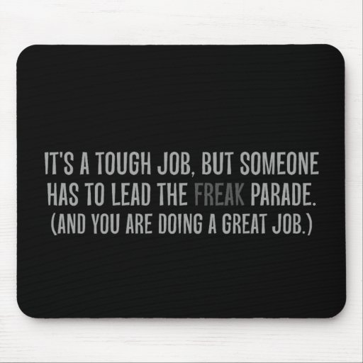 You are a excellent leader mousepad