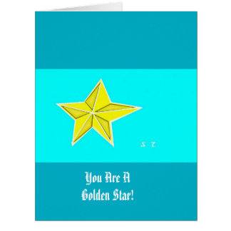 You are a golden star! card
