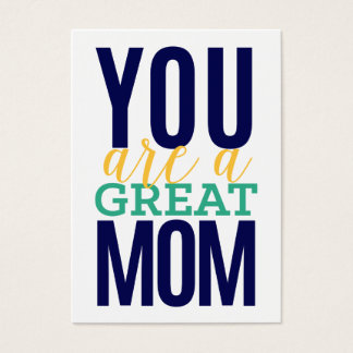 You Are A Great Mom - Spread the Love Card