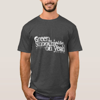 You Are A Green Smoothie Man T-Shirt