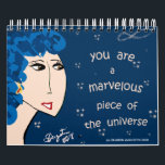 "YOU ARE A MARVELOUS PIECE OF THE UNIVERSE CALENDAR<br><div class=""desc"">WELCOME TO THE ART OF ENCOURAGEMENT!