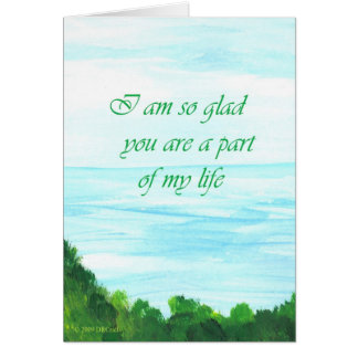 You are a part of my life card