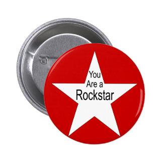 You are a rockstar 2 inch round button