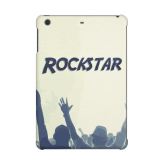 You are a Rockstar! iPad Mini Cases