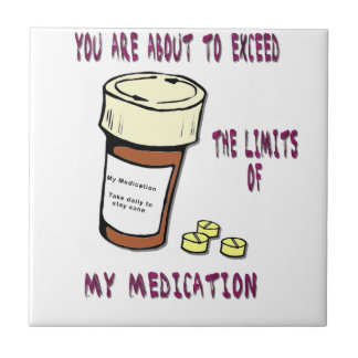 You are about to exceed limit of my medication tiles
