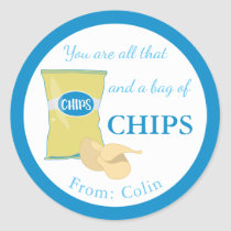 You Are All That & A Bag Of Chips Funny Valentine Classic Round Sticker