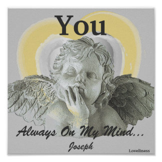 You Are Always On My Mind Poster-Customize Poster