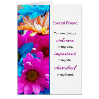 You are always welcome...Friendship Greeting Card