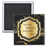 You are Amazing 2 Inch Square Magnet