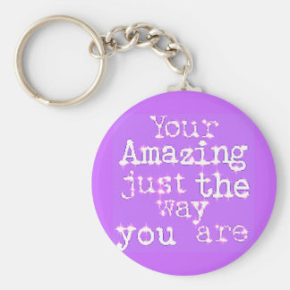 You Are Amazing Basic Round Button Keychain