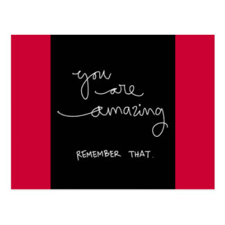 YOU ARE AMAZING REMEMBER THAT MOTIVATIONAL ENCOURA POSTCARD