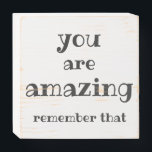 "You are Amazing - Sweet, Inspirational Quote Wooden Box Sign<br><div class=""desc"">NewParkLane - Inspirational Wood Sign Box, with a sweet quote"