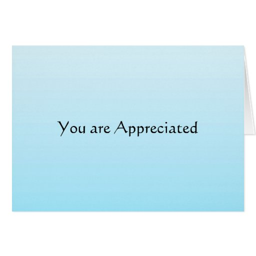 You Are Appreciated Greeting Cards Zazzle