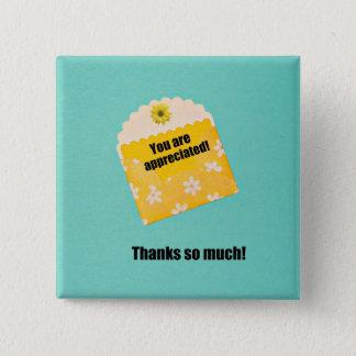 You are appreciated! pinback button