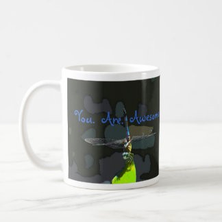 You Are Awesome Dragonfly Coffee Mug
