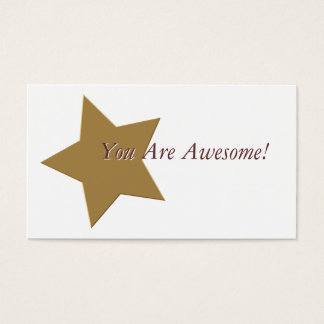 You Are Awesome! (Gold Star) Business Card